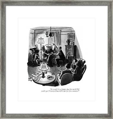It Would Be A Happy Day For Me If Ed Could Get Framed Print by Robert J. Day