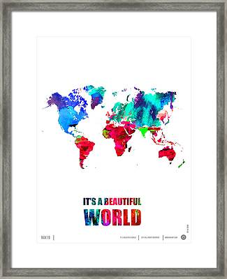It's A Beautifull World Poster Framed Print by Naxart Studio