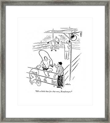 It's A Little Late For That Now Framed Print by  Alain