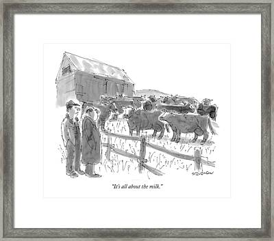It's All About The Milk Framed Print by James Stevenson