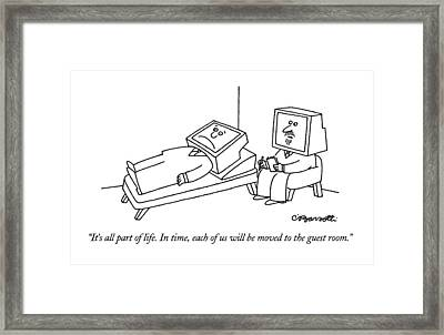 It's All Part Of Life.  In Time Framed Print by Charles Barsotti
