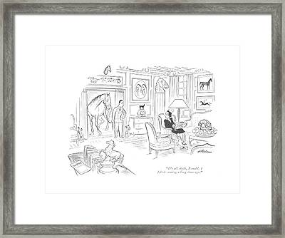 It's All Right Framed Print by  Alain