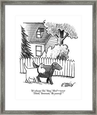 It's Always 'sit Framed Print