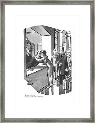 It's Been Delightful Having Framed Print by Peter Arno