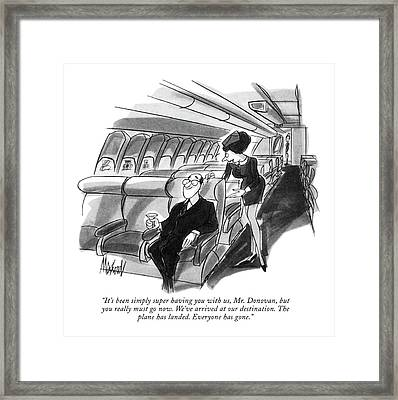 It's Been Simply Super Having Framed Print by Kenneth Mahood