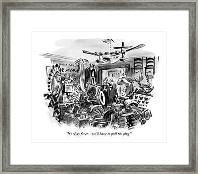 It's Ebay Fever - We'll Have To Pull The Plug! Framed Print by Lee Lorenz