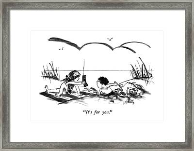 It's For You Framed Print
