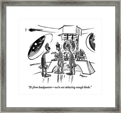 It's From Headquarters - We're Not Abducting Framed Print by Lee Lorenz