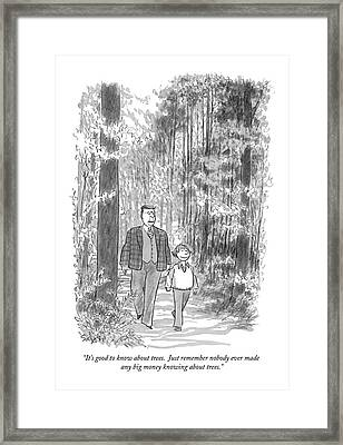 It's Good To Know About Trees.  Just Remember Framed Print by Charles Saxon
