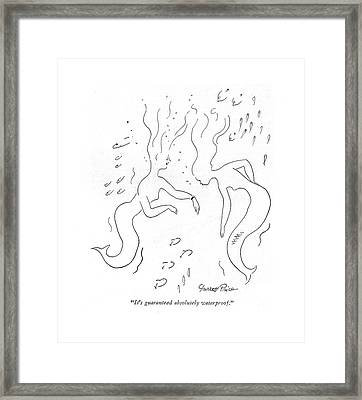 It's Guaranteed Absolutely Waterproof Framed Print by Garrett Price