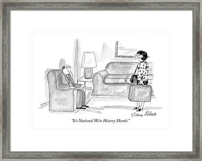 It's National We're History Month Framed Print