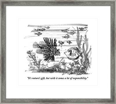 It's Nature's Gift Framed Print