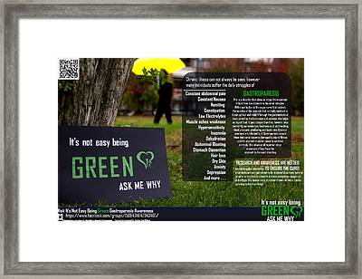 It's Not Easy Being Green Poster Framed Print by Jessica-Faye Watters