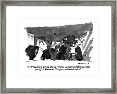 It's Pretty Simple Framed Print by Michael Crawford