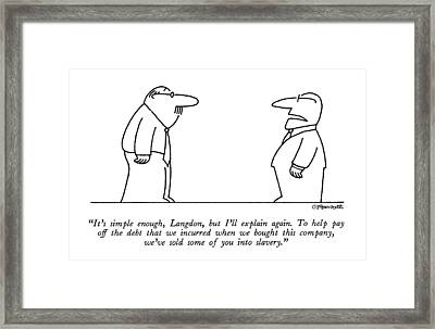 It's Simple Enough Framed Print