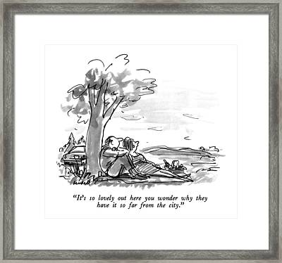 It's So Lovely Out Here You Wonder Why Framed Print by Frank Modell
