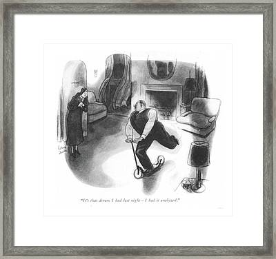 It's That Dream I Had Last Night - Framed Print by Richard Decker