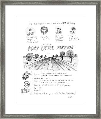 It's The Highway For People Who Hate To Drive Framed Print by Roz Chast