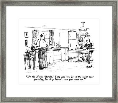 It's The Miami 'herald.'  They Saw You Go Framed Print by Robert Weber