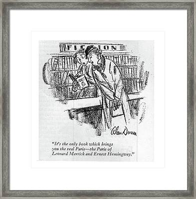 It's The Only Book Which Brings You The Real Framed Print by Alan Dunn