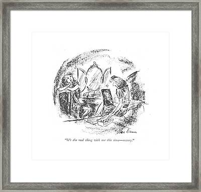 It's The Real Thing With Me This Time - Money Framed Print by Alan Dunn