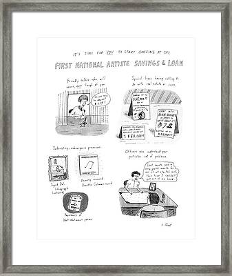 It's Time For You To Start Banking At The First Framed Print by Roz Chast