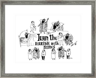 Ivan The Terrible With Names -- Scenes Of Ivan Framed Print