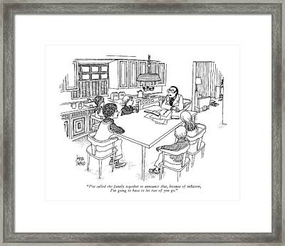 I've Called The Family Together To Announce That Framed Print by Joseph Farris