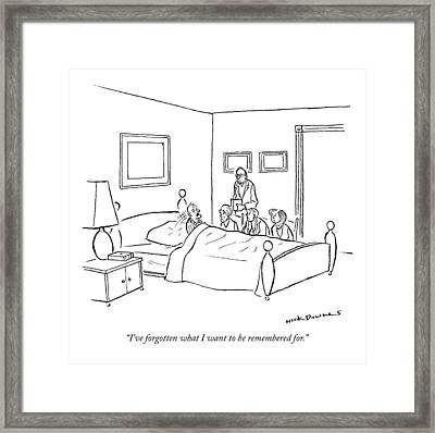 I've Forgotten What I Want To Be Remembered For Framed Print by Nick Downes