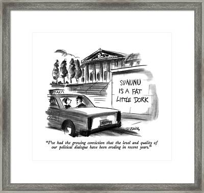 I've Had The Growing Conviction That The Level Framed Print by Donald Reilly