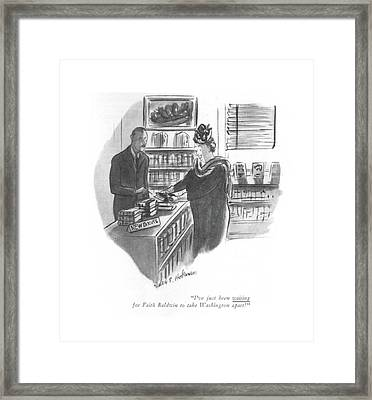 I've Just Been Waiting For Faith Baldwin To Take Framed Print by Helen E. Hokinson