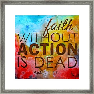 James 2 17 Framed Print by Ivan Guaderrama