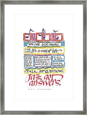 Jazz Got Answers Framed Print