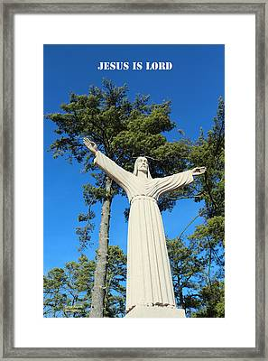 Jesus Is Lord Framed Print