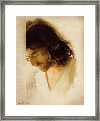 Jesus Praying Framed Print by Ray Downing
