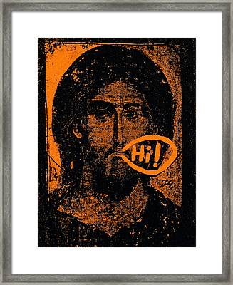 Jesus Says Hi Framed Print by Patrick Morgan
