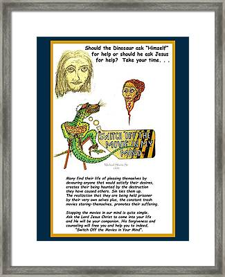 Jesus Switch Off My Minds Movie Framed Print