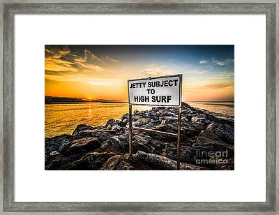 Jetty Subject To High Surf Sign In Newport Beach Framed Print