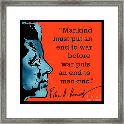 Jfk Anti War Quote Framed Print