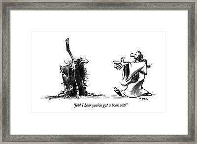 Job!  I Hear You've Got A Book Out! Framed Print by Lee Lorenz