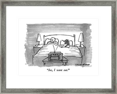 Joe, I Want Out Framed Print by Michael Crawford
