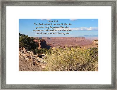 John 3-16 Canyonlands N P  Framed Print
