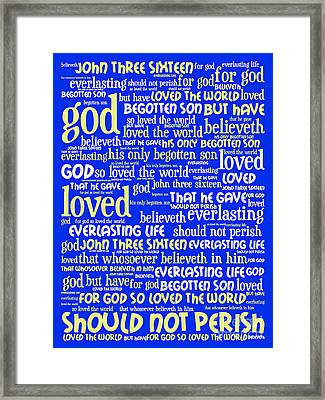 John 3-16 For God So Loved The World 20130622 Vertical Framed Print by Wingsdomain Art and Photography