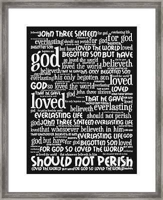John 3-16 For God So Loved The World 20130622bw Vertical Framed Print by Wingsdomain Art and Photography