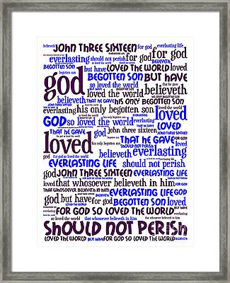 John 3-16 For God So Loved The World 20130622whi Vertical Framed Print by Wingsdomain Art and Photography