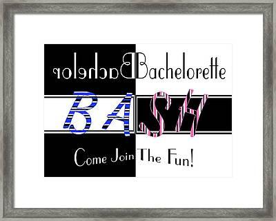 Joint Bachelor Bachelorette Bash Framed Print by Donna Proctor