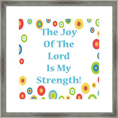 Joy Of The Lord Framed Print by Stephanie Grooms