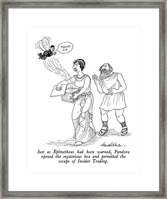 Just As Epimetheus Had Been Warned Framed Print