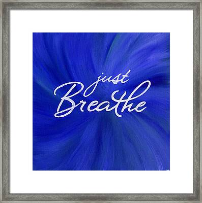 Just Breathe - Blue Framed Print by Michelle Eshleman