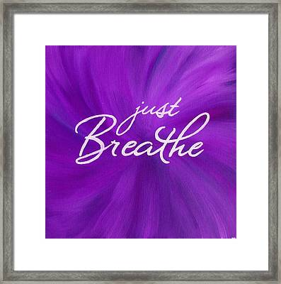 Just Breathe - Purple Framed Print
